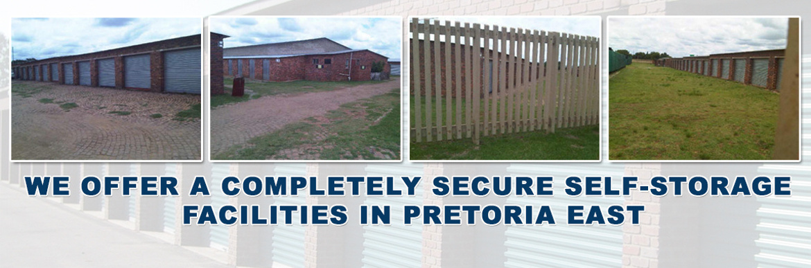 We offer a completely secure self-storage facilities in Pretoria East
